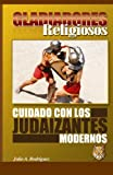 img - for Gladiadores Religiosos: Cuidado con los Judaizantes Modernos (Spanish Edition) book / textbook / text book