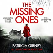 The Missing Ones: Detective Lottie Parker, Book 1 | [Patricia Gibney]