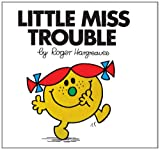 Little Miss Trouble (Little Miss Classic Library) Roger Hargreaves