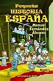 img - for Peque a historia de Espa a book / textbook / text book