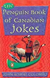 img - for Penguin Book Of Canadian Jokes book / textbook / text book