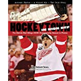 Hockeytown In High Def: The Detroit Red Wings 2008 Championship Season in Photos