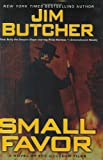 Small Favor (Dresden Files (ROC Hardcover)) Jim Butcher
