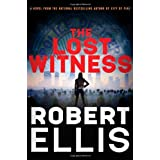 The Lost Witness (Lena Gamble Novels) ~ Robert Ellis
