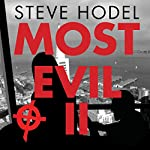 Most Evil II: Presenting the Follow-Up Investigation and Decryption of the 1970 Zodiac Cipher in Which the San Francisco Serial Killer Reveals His True Identity | Steve Hodel