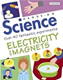 img - for Electricity And Magnets (Turtleback School & Library Binding Edition) (Hands-On Science) book / textbook / text book