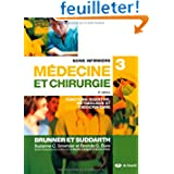 Soins Infirmiers en Medecine et Chirurgie 3 Fonctions Digestive, Metabolique et Endocrinienne.