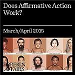 Does Affirmative Action Work? | Graham K. Brown,Arnim Langer