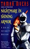 Nightmare in Shining Armor: A Den of Antiquity Mystery (038081191X) by Myers, Tamar