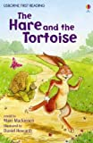 The Hare and the Tortoise (Usborne First Reading: Level 4)