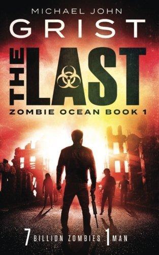 The Last (Zombie Ocean) (Volume 1)