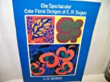 img - for The Spectacular Color Floral Designs of E.A. S Eguy (Dover Pictorial Archive Series) book / textbook / text book