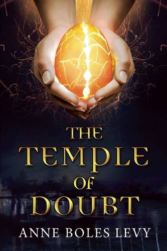 The Temple of Doubt - Anne Boles Levy
