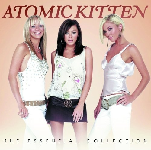 Atomic Kitten - The Essential Collection - Zortam Music