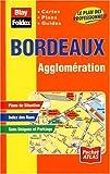 echange, troc Plans Blay Foldex - Plan de ville : Bordeaux, agglomération (avec un index)