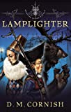 Lamplighter (Monster Blood Tattoo, Book 2)