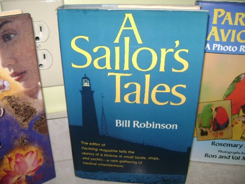 A sailor's tales, Bill Robinson