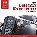 Bulldog Drummond Audiobook by  Sapper Narrated by Roy McMillan
