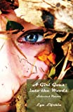 A Girl Goes into the Woods