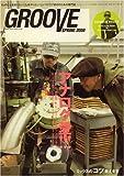 GROOVE SPRING 2008 サウンド&レコーディング・マガジン2008年6月号増刊