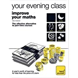 Teach Yourself Your Evening Class: Improve Your Mathsby Alan Graham