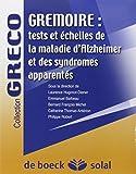 Gremoire : Tests et échelles de la maladie d'Alzheimer et des syndromes apparentés