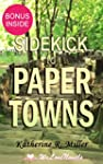 Sidekick - Paper Towns: by John Green