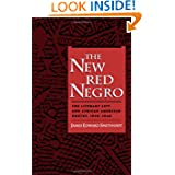 The New Red Negro: The Literary Left and African American Poetry, 1930-1946 (Race and American Culture)