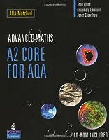 A2 Core Mathematics for AQA: A2 Core for AQA (A LEVEL MATHS)