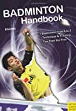 Badminton Handbook: Training - Tactics - Competition