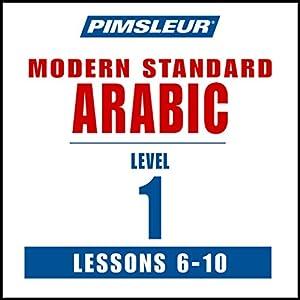 Arabic (Modern Standard) Level 1 Lessons 6-10 Audiobook