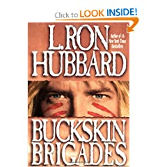 Buckskin Brigades by L. Ron Hubbard