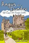 Angus and Dundee: 40 Coast and Countr...