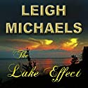 The Lake Effect (       UNABRIDGED) by Leigh Michaels Narrated by Erin Novotny