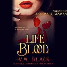 Life Blood (       UNABRIDGED) by V. M. Black Narrated by Anne Marie Damman