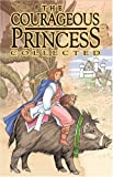 Courageous Princess Masterpiece Edition (0972897860) by Rod Espinosa