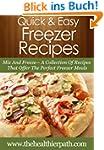 Freezer Recipes: Mix And Freeze- A Co...
