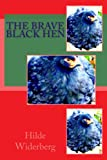 The brave black hen