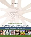 img - for Fundamentals of Human Communication, 4th edition book / textbook / text book