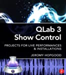 QLab 3 Show Control: Projects for Liv...