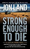img - for Strong Enough to Die: A Caitlin Strong Novel book / textbook / text book