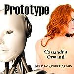 Prototype   Cassandra Ormand