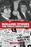 Simon Wells Butterfly on a Wheel: The Great Rolling Stones Drugs Bust