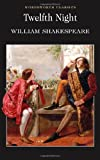 Twelfth Night (Wordsworth Classics) (185326010X) by William Shakespeare