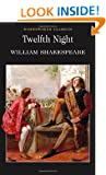 Twelfth Night : (Wordsworth Classics)