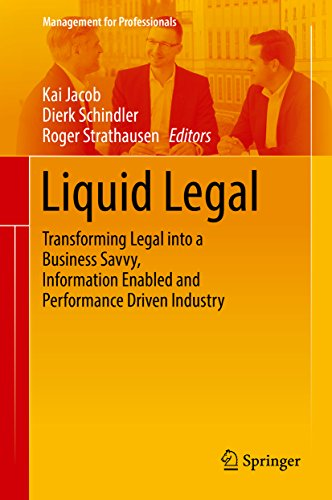 liquid-legal-transforming-legal-into-a-business-savvy-information-enabled-and-performance-driven-ind