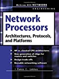 img - for Network Processors : Architectures, Protocols and Platforms (Telecom Engineering) by Panos Lekkas (2003-08-18) book / textbook / text book