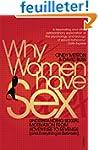 Why Women Have Sex: Understanding Sex...