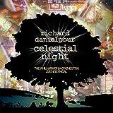 Danielpour: Celestial Night/Toward the Splendid City/Urban Dances