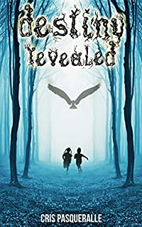 Destiny Revealed by Cris Pasqueralle ebook deal